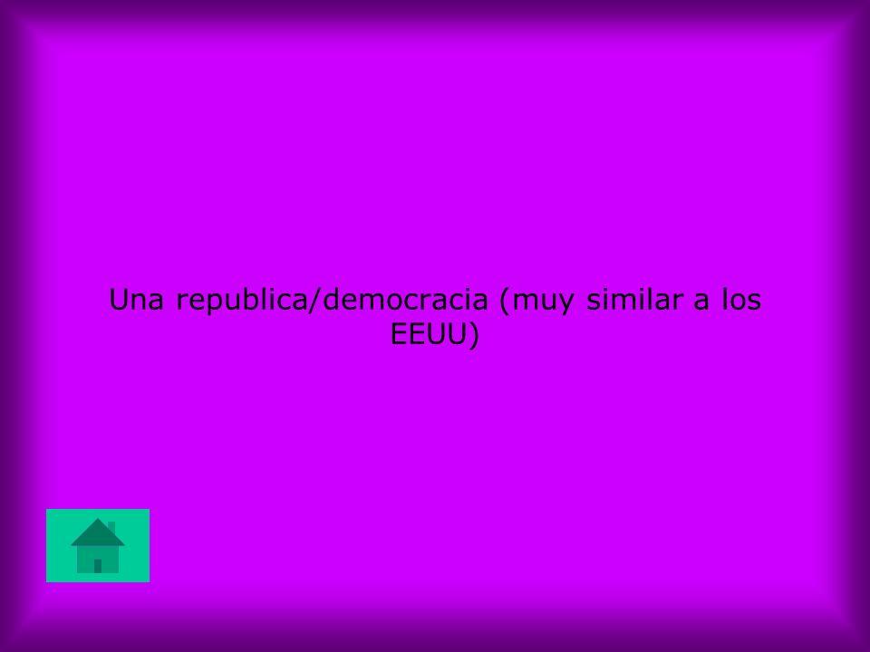 Una republica/democracia (muy similar a los EEUU)