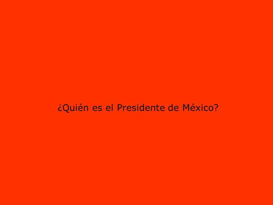 ¿Quién es el Presidente de México