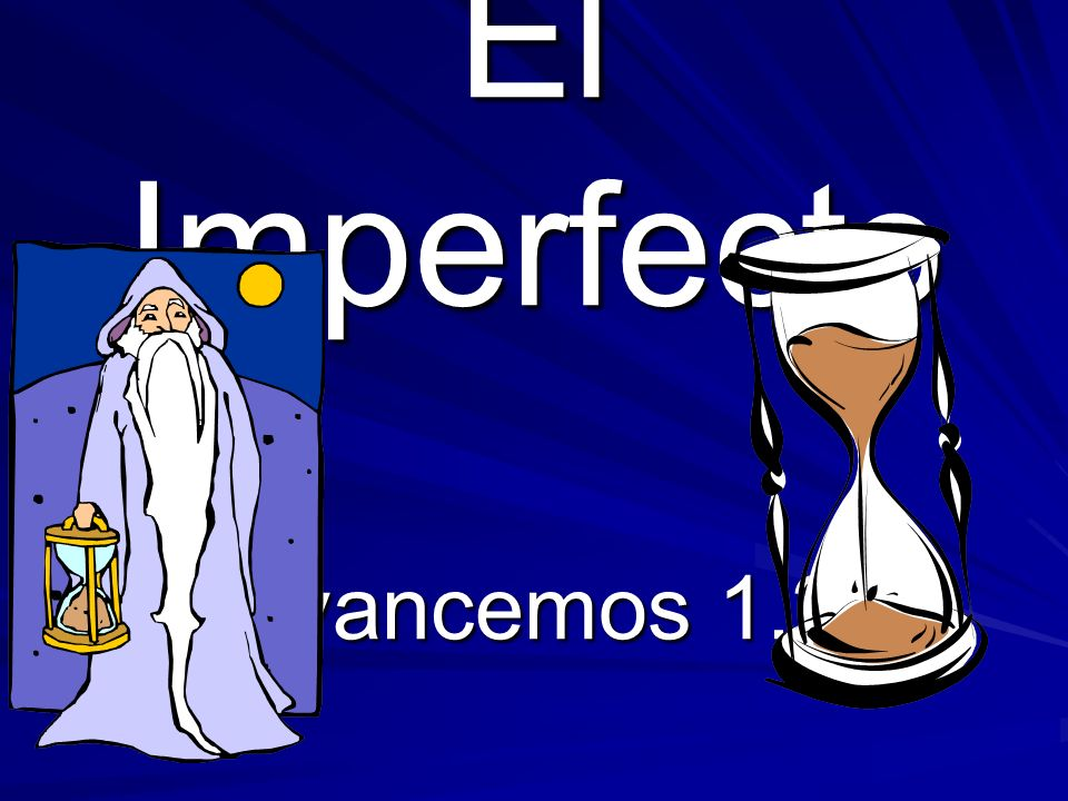 El Imperfecto Avancemos 1.2