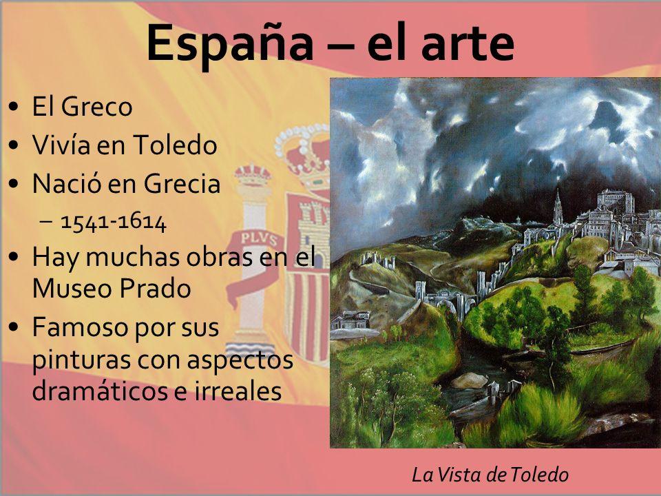España – el arte El Greco Vivía en Toledo Nació en Grecia