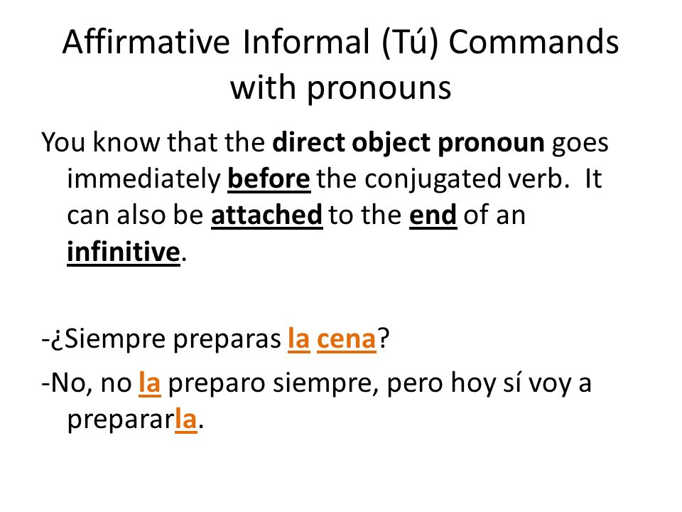 Affirmative Informal (Tú) Commands with pronouns