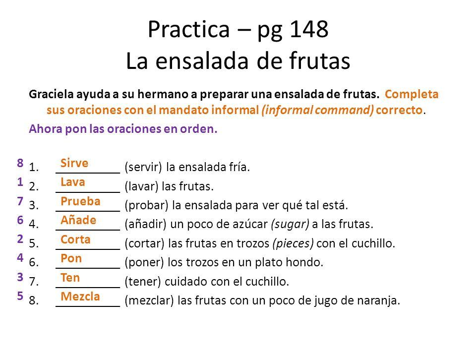 Practica – pg 148 La ensalada de frutas