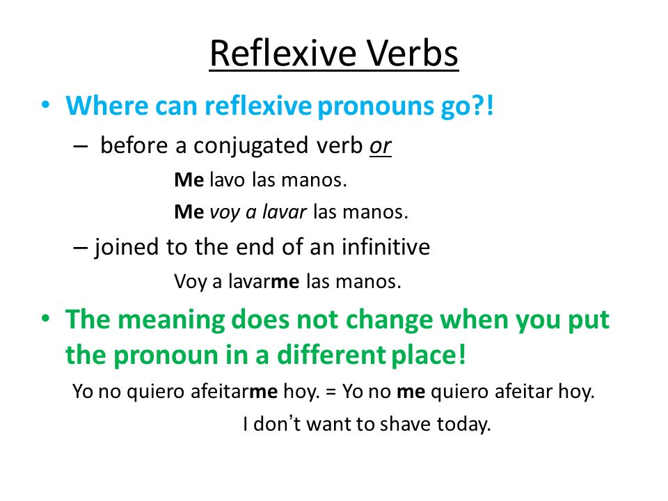 Reflexive Verbs Where can reflexive pronouns go !