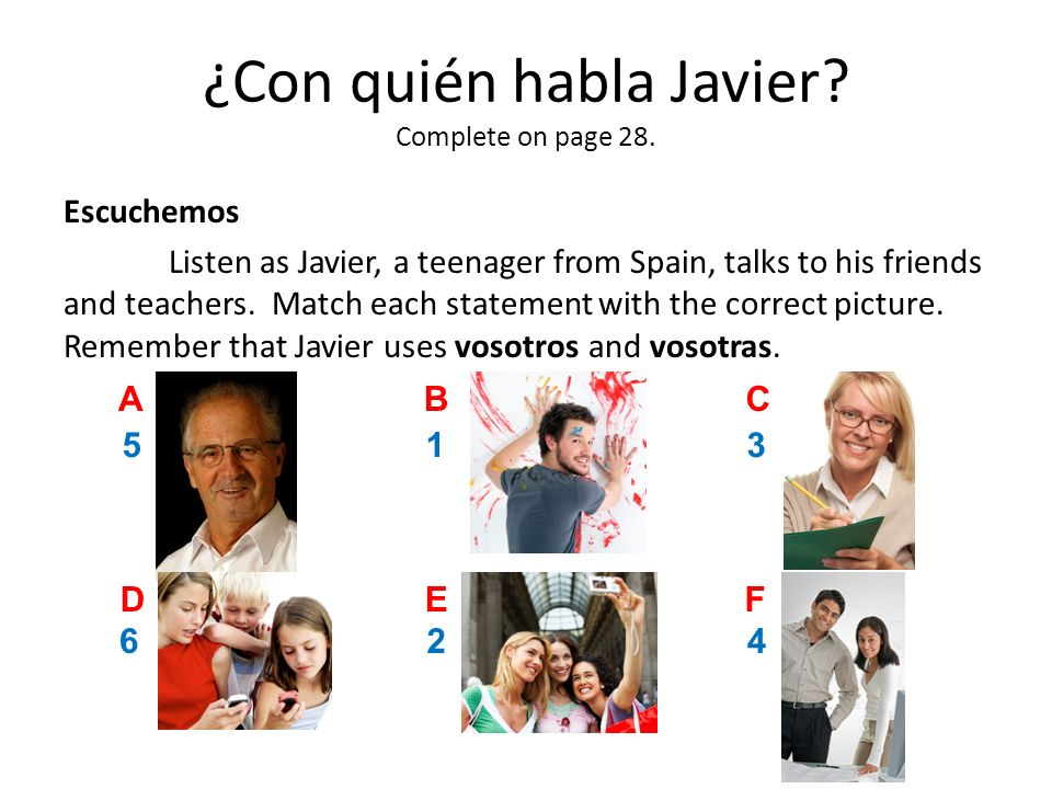 ¿Con quién habla Javier Complete on page 28.