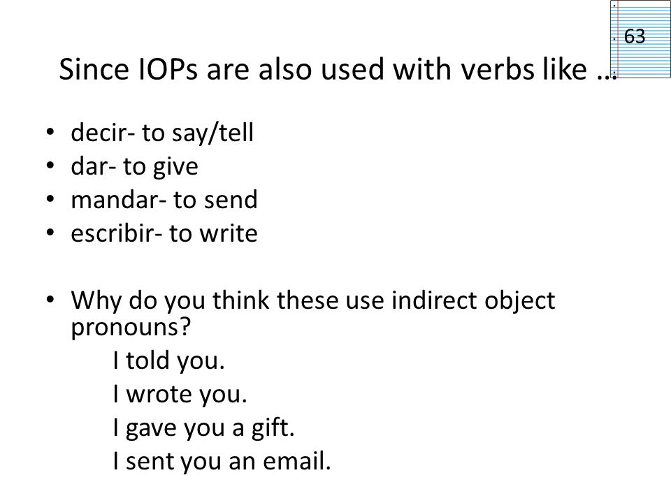 Since IOPs are also used with verbs like …