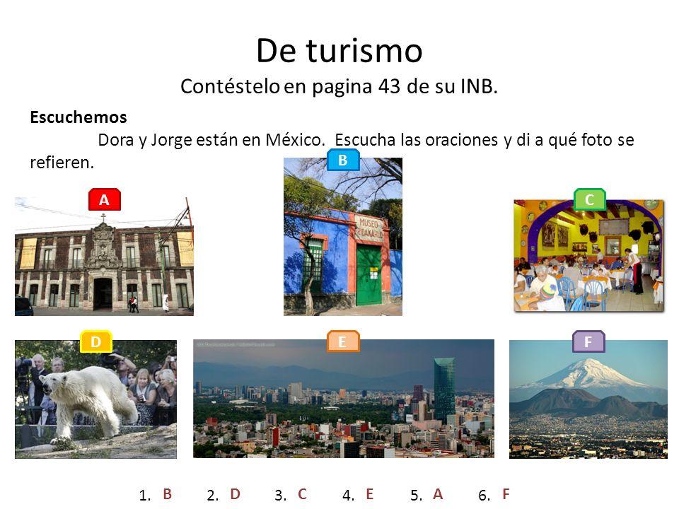 De turismo Contéstelo en pagina 43 de su INB.