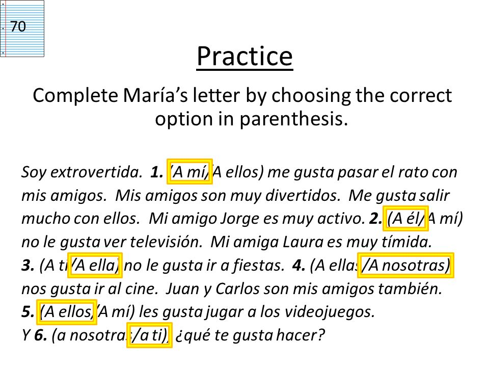 Complete María's letter by choosing the correct option in parenthesis.