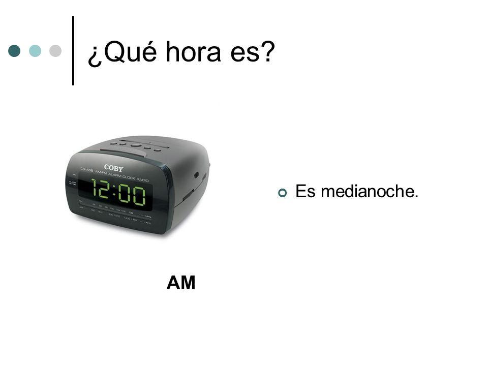 ¿Qué hora es Es medianoche. AM