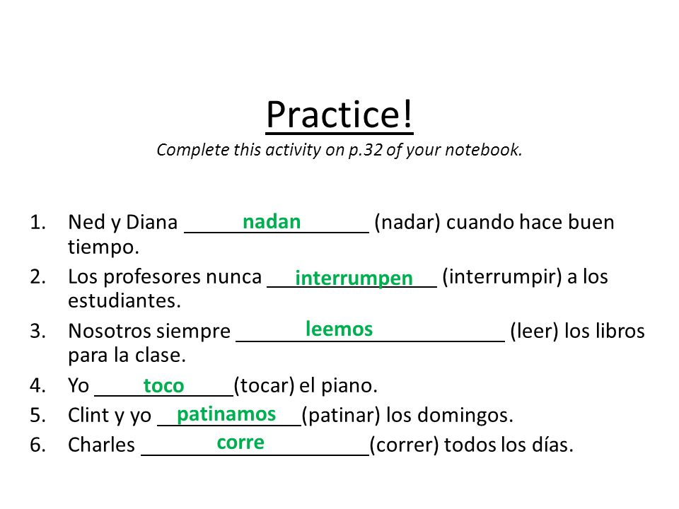 Practice! Complete this activity on p.32 of your notebook.