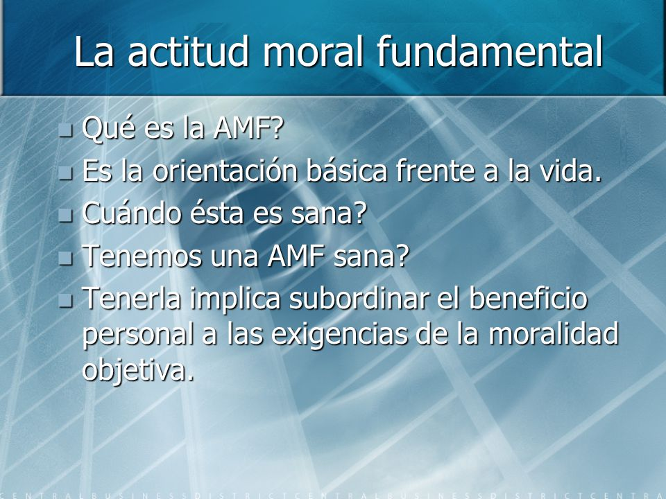 La actitud moral fundamental