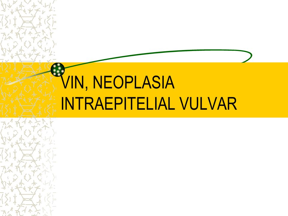 VIN, NEOPLASIA INTRAEPITELIAL VULVAR