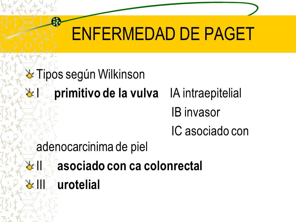 ENFERMEDAD DE PAGET Tipos según Wilkinson