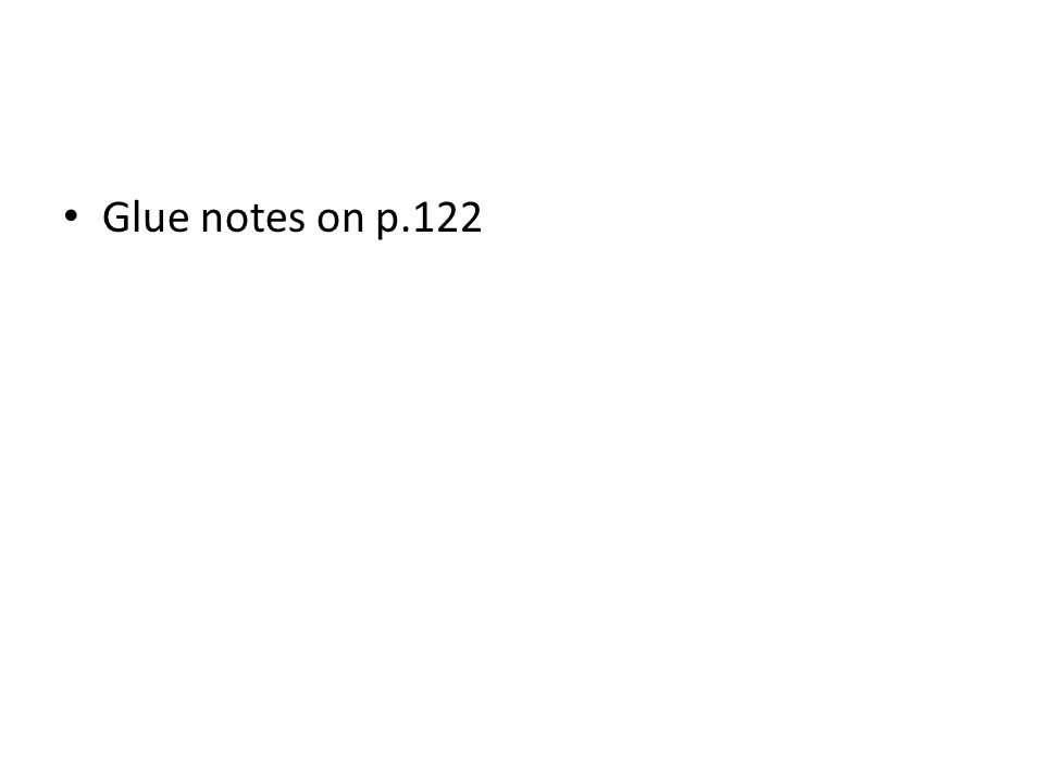 Glue notes on p.122