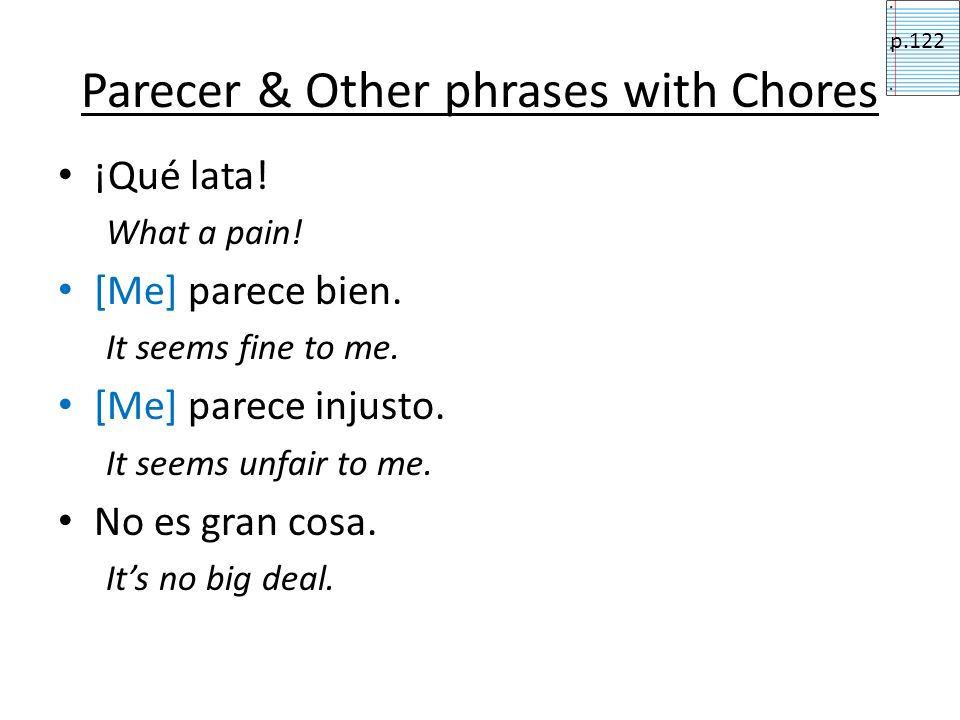 Parecer & Other phrases with Chores