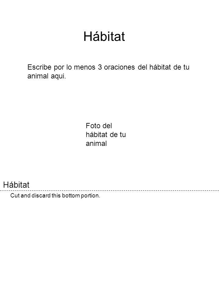 Hábitat Escribe por lo menos 3 oraciones del hábitat de tu animal aqui. Foto del hábitat de tu animal.