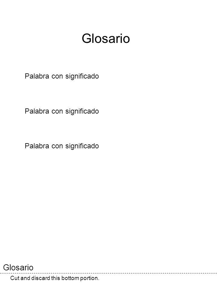 Glosario Glosario Palabra con significado