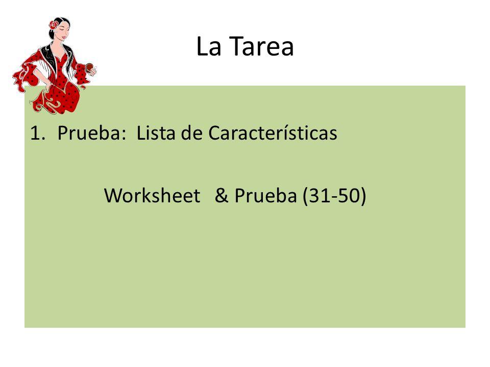 La Tarea Prueba: Lista de Características Worksheet & Prueba (31-50)