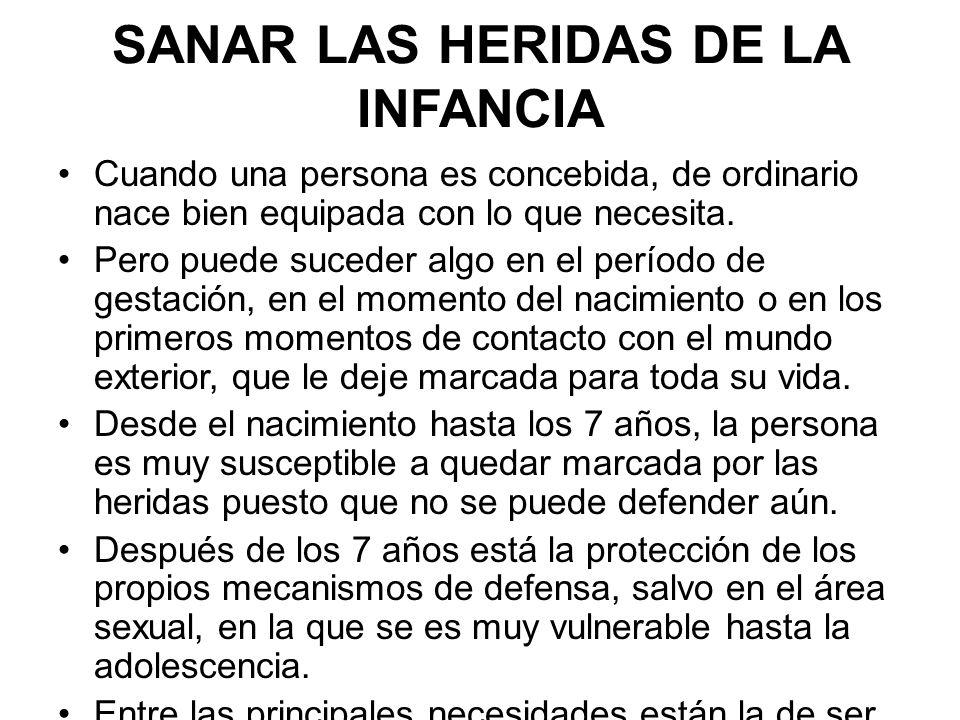 SANAR LAS HERIDAS DE LA INFANCIA