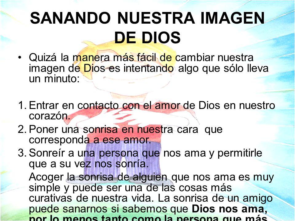SANANDO NUESTRA IMAGEN DE DIOS