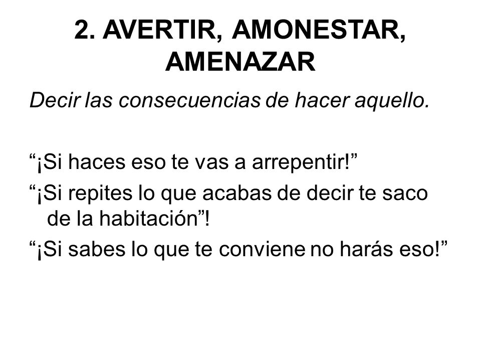 2. AVERTIR, AMONESTAR, AMENAZAR