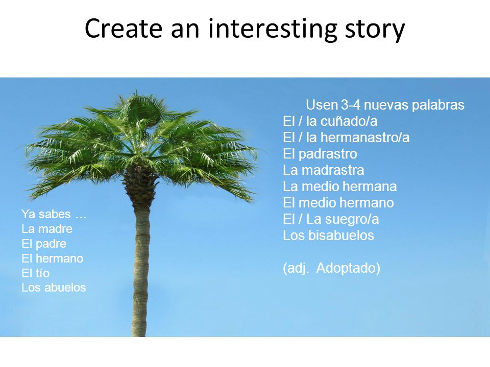 Create an interesting story