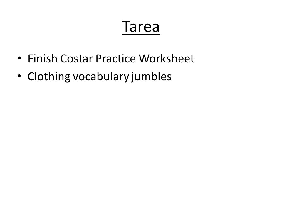 Tarea Finish Costar Practice Worksheet Clothing vocabulary jumbles