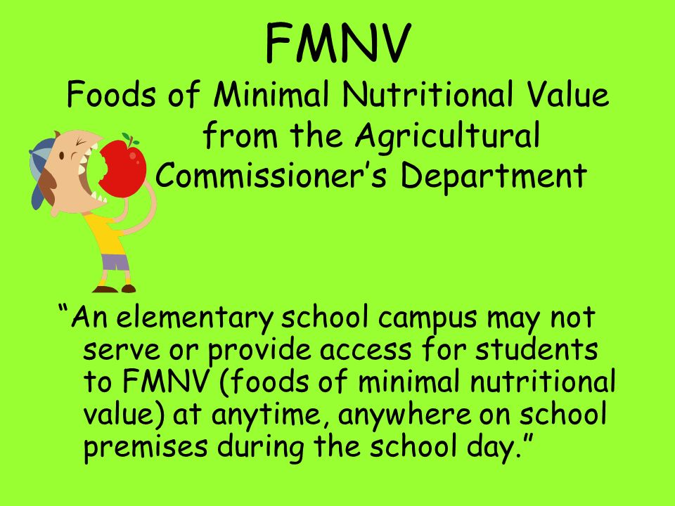 FMNV Foods of Minimal Nutritional Value. from the Agricultural