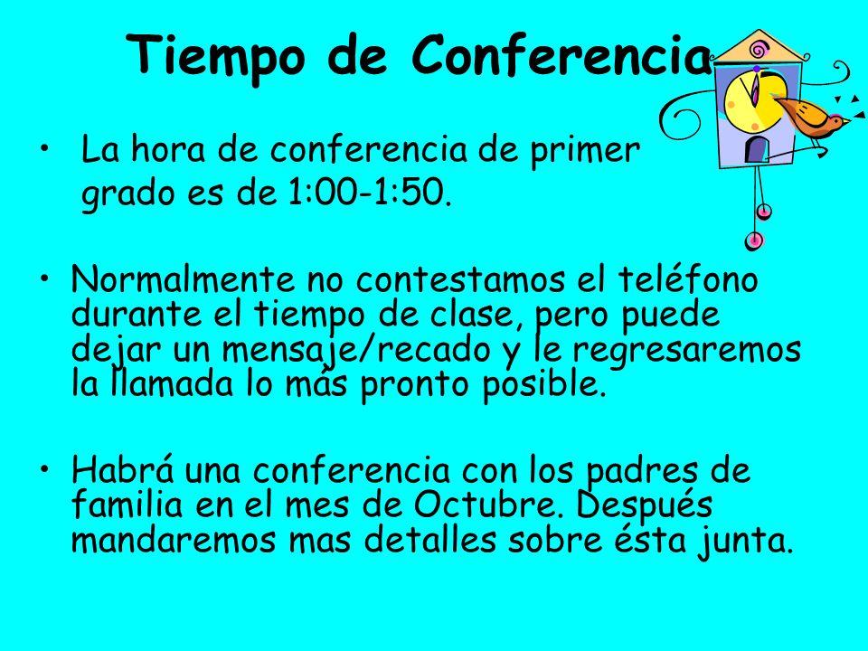 Tiempo de Conferencia La hora de conferencia de primer