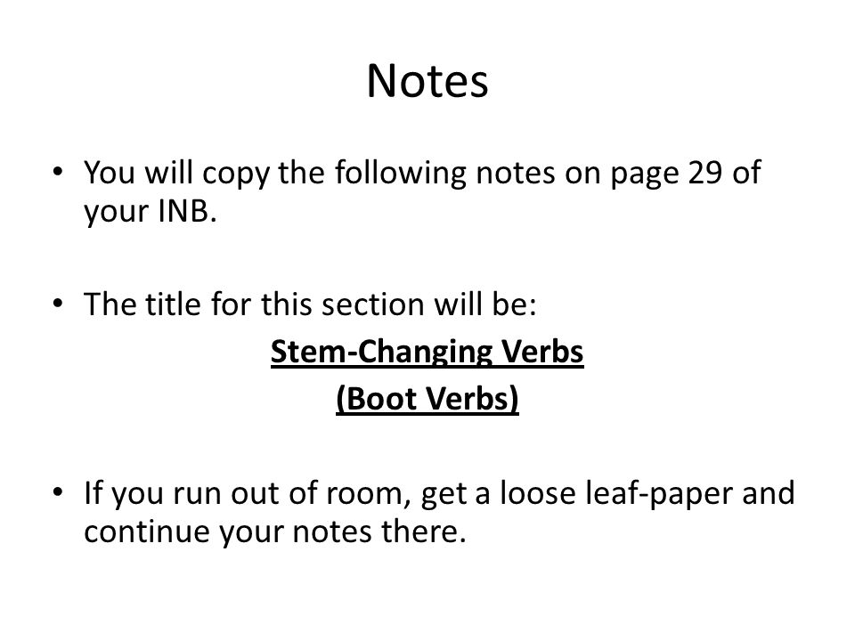 Notes You will copy the following notes on page 29 of your INB.