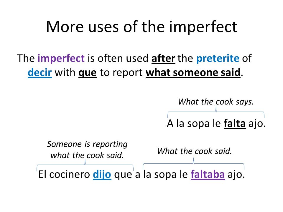 More uses of the imperfect