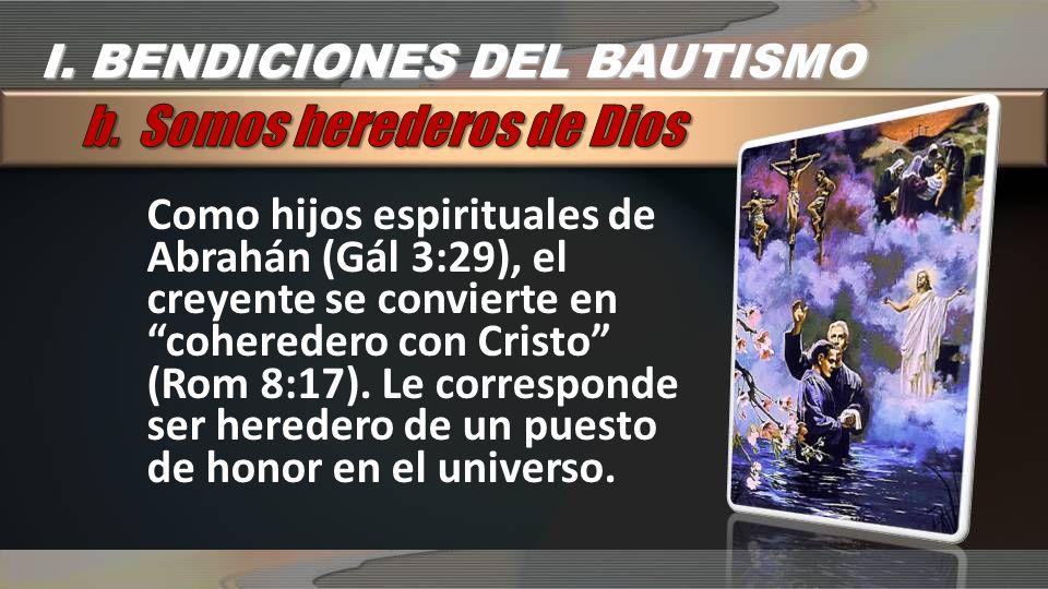 b. Somos herederos de Dios