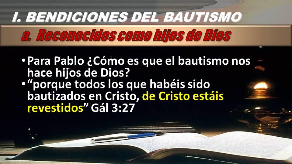 a. Reconocidos como hijos de Dios