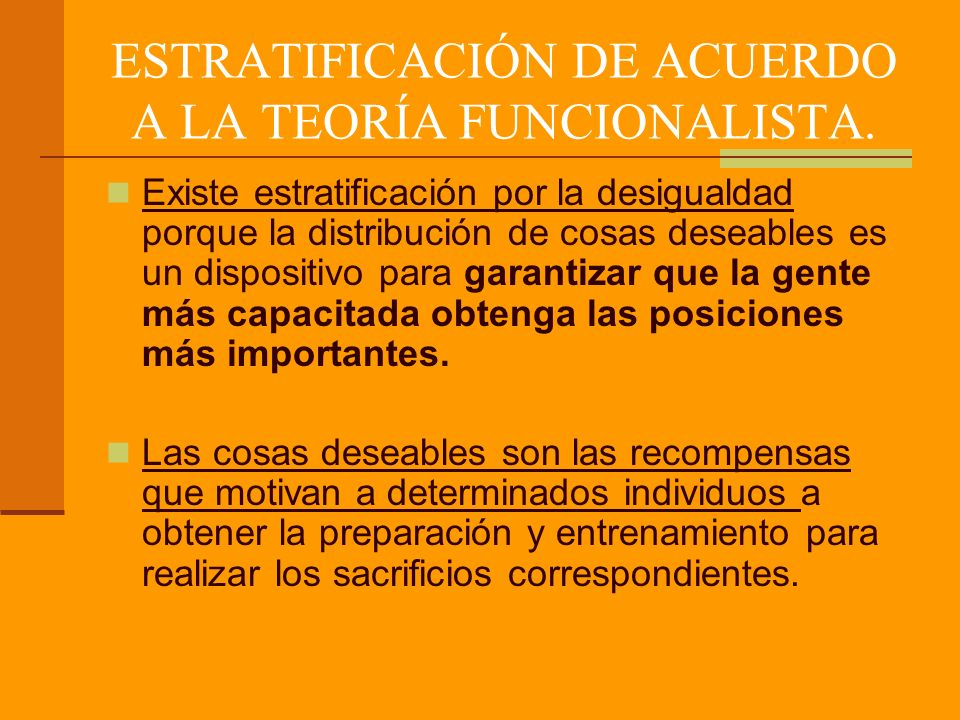 ESTRATIFICACIÓN DE ACUERDO A LA TEORÍA FUNCIONALISTA.