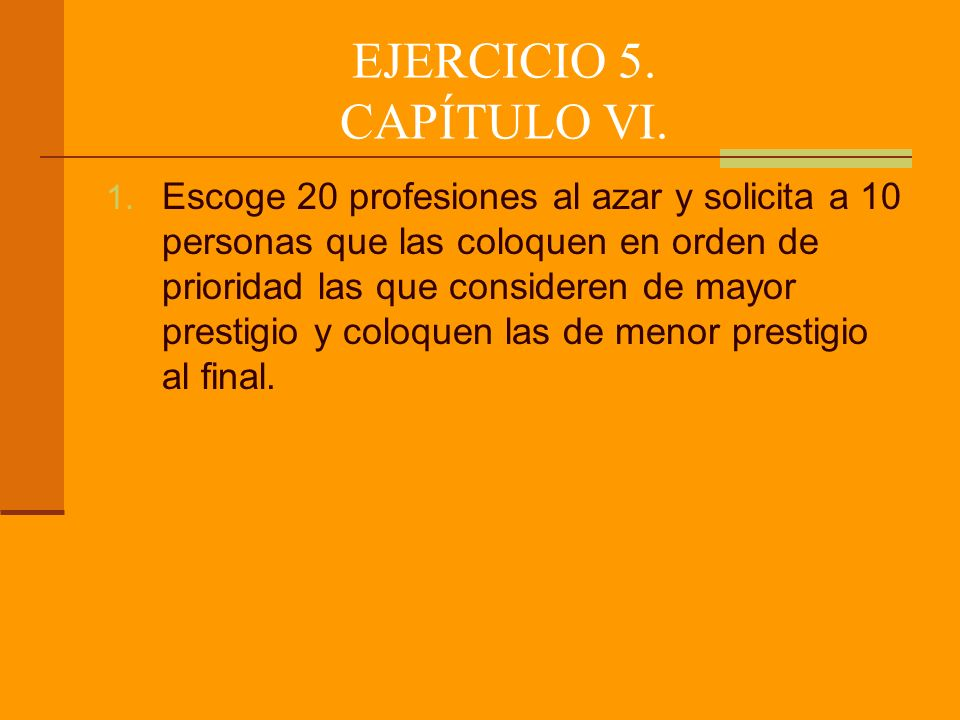 EJERCICIO 5. CAPÍTULO VI.