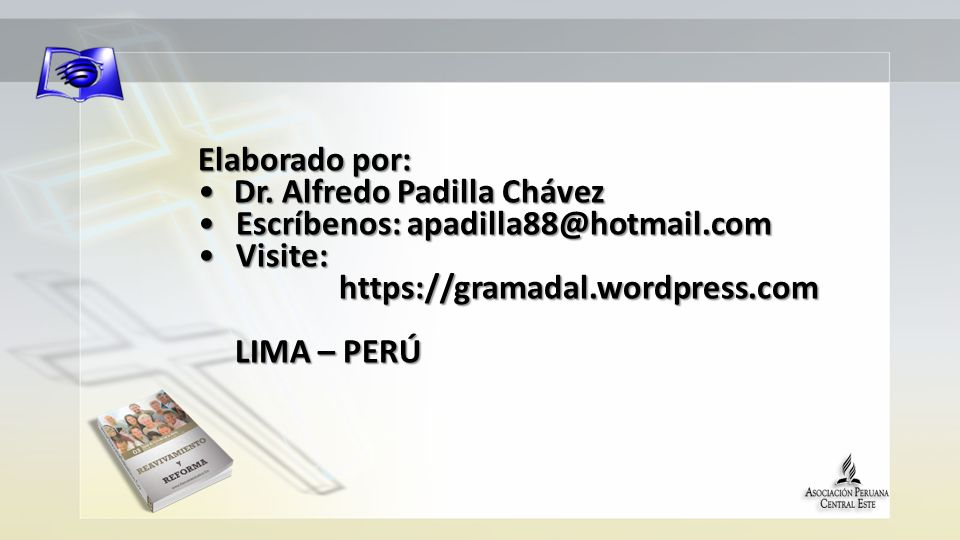 Elaborado por: Dr. Alfredo Padilla Chávez. Escríbenos: apadilla88@hotmail.com. Visite: https://gramadal.wordpress.com.
