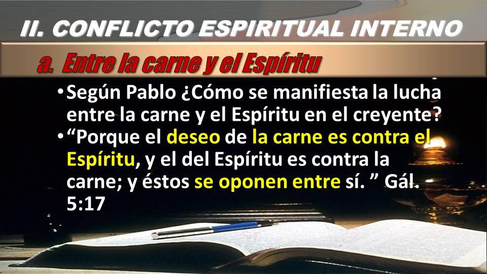 a. Entre la carne y el Espíritu