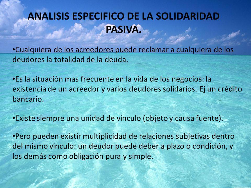 ANALISIS ESPECIFICO DE LA SOLIDARIDAD PASIVA.