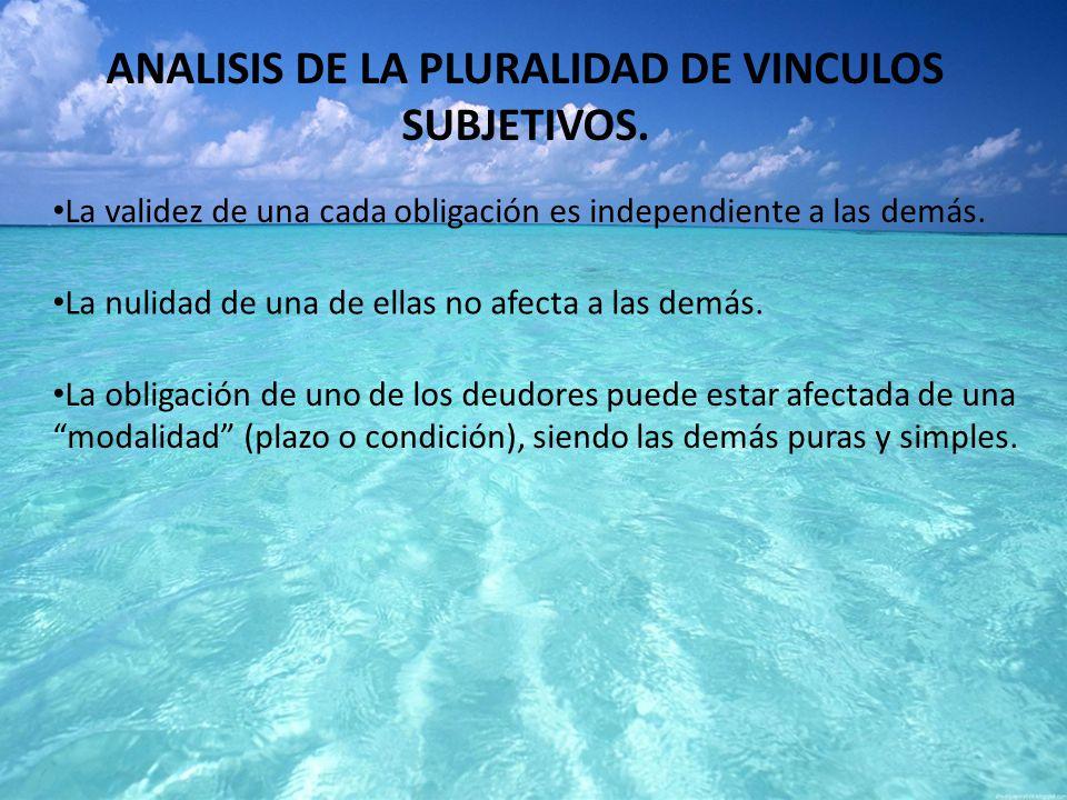 ANALISIS DE LA PLURALIDAD DE VINCULOS SUBJETIVOS.