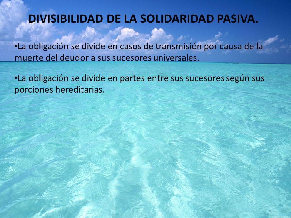 DIVISIBILIDAD DE LA SOLIDARIDAD PASIVA.