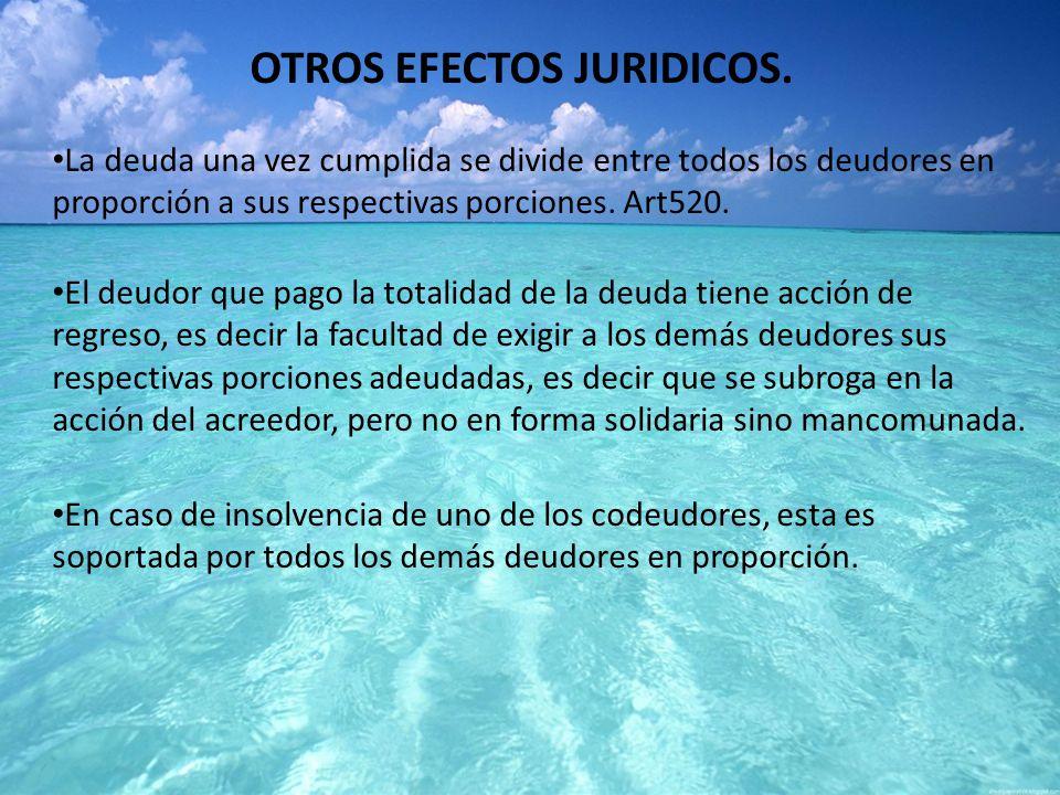 OTROS EFECTOS JURIDICOS.