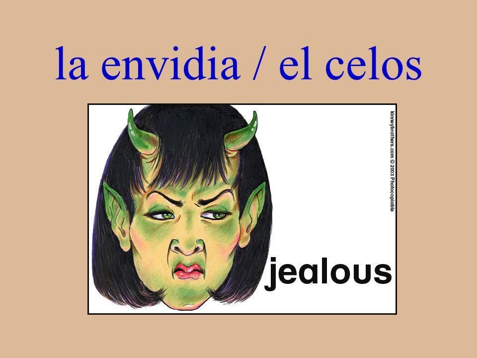 la envidia / el celos