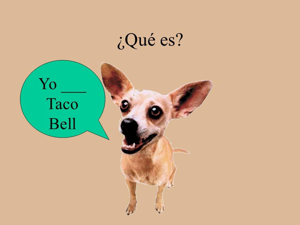 ¿Qué es Yo ___ Taco Bell