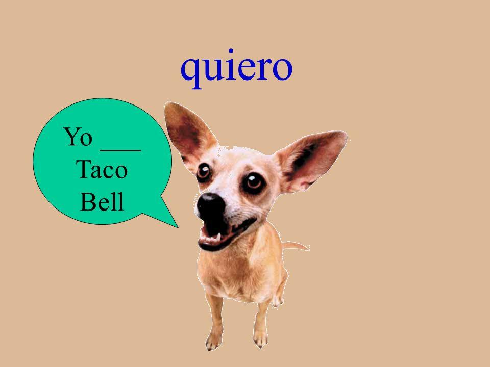 quiero Yo ___ Taco Bell
