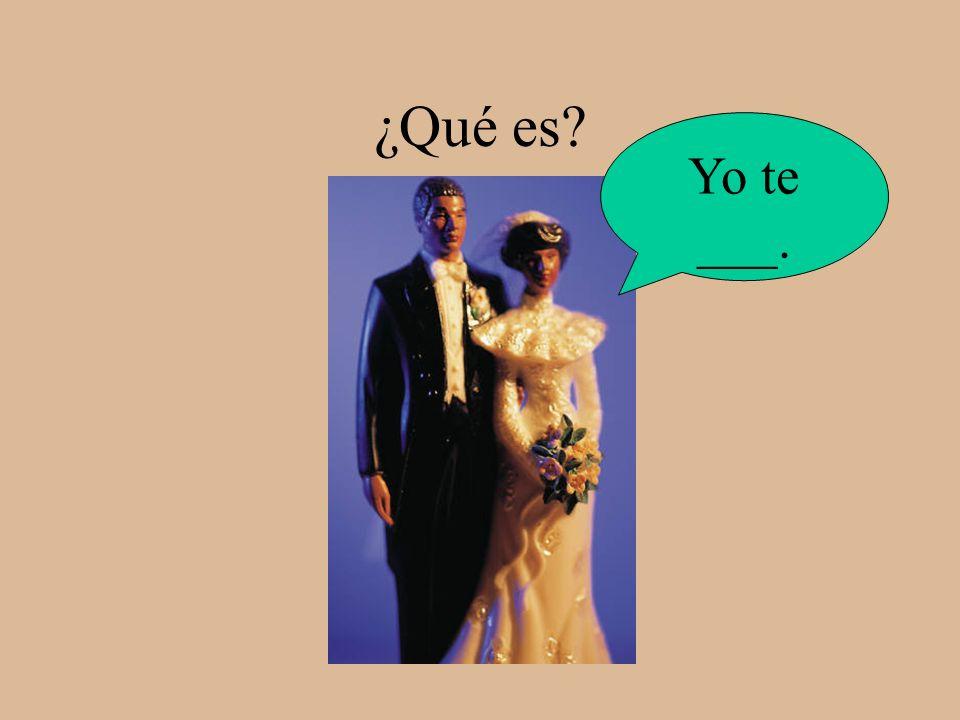 ¿Qué es Yo te ___.