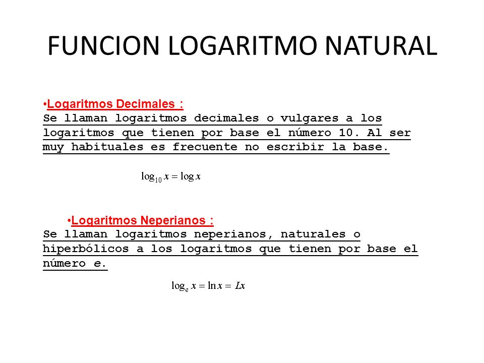 FUNCION LOGARITMO NATURAL