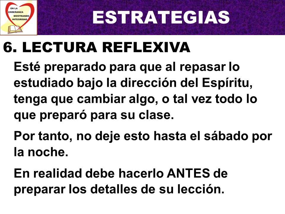 ESTRATEGIAS 6. LECTURA REFLEXIVA