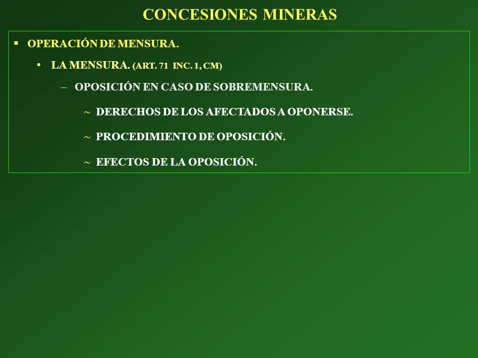 CONCESIONES MINERAS OPERACIÓN DE MENSURA.