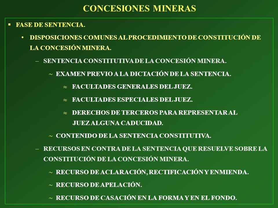 CONCESIONES MINERAS FASE DE SENTENCIA.