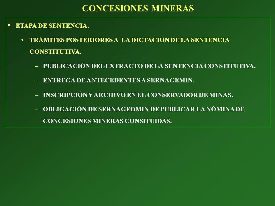 CONCESIONES MINERAS ETAPA DE SENTENCIA.