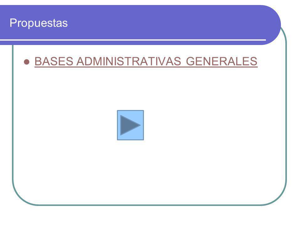 Propuestas BASES ADMINISTRATIVAS GENERALES